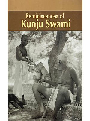 Reminiscences Of Kunju Swami