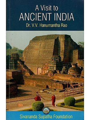 A Visit To Ancient India