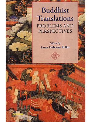 Buddhist Translations Problems and Perspectives