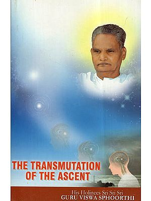 The Transmutation Of The Ascent