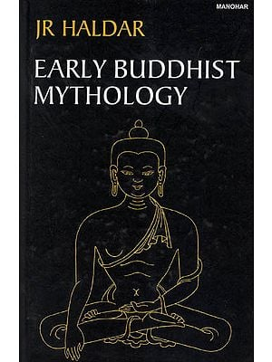 Early Buddhist Mythology