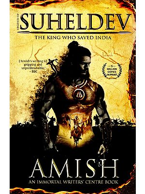 Suheldev -The King Who Saved India (Fiction)