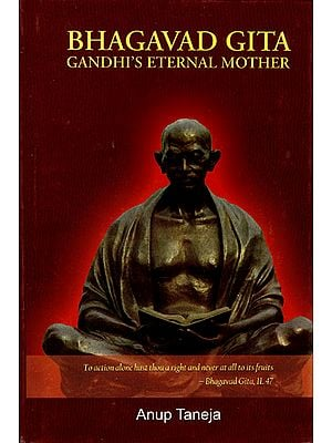 Bhagavad Gita (Gandhi's Eternal Mother)