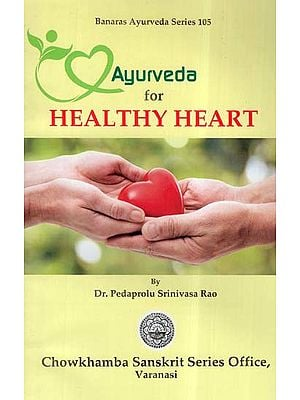 Ayurveda For Healthy Heart