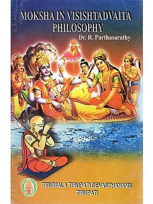 Moksha in Visishtadvaita Philosophy