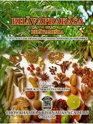 Bhavaprakasa Of Bhavamisra (Vol-I)