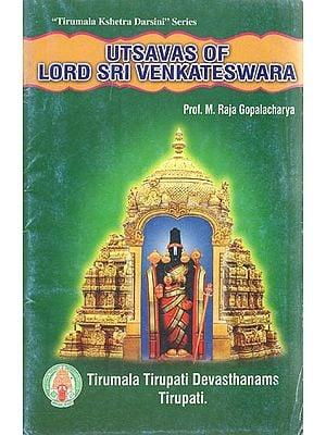 Utsavas of Lord Sri Venkateswara