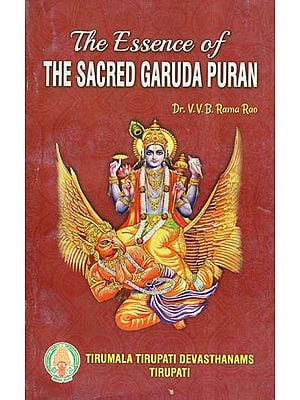 The Essence Of The Sacred Garuda Puran