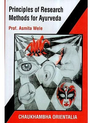 Principles Of Research Methods For Ayurveda