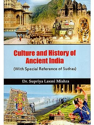 Culture And History Of Ancient India (With Special Reference Of Sudras)