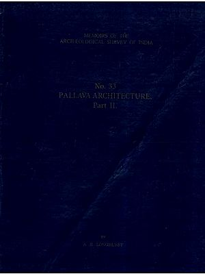Pallava Architecture (Vol-II)