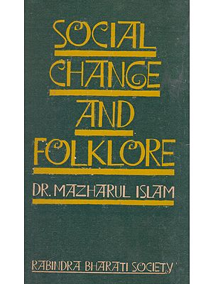 Social Change and Folklore (An Old and Rare Book)