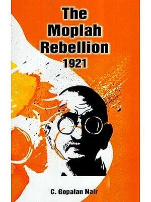 The Moplah Rebellion 1921