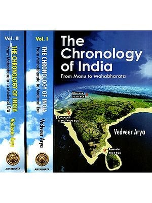 The Chronology of India- From Manu to Mahabharata (Set Of 2 Volumes)