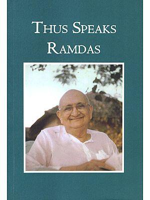 Thus Speaks Ramdas