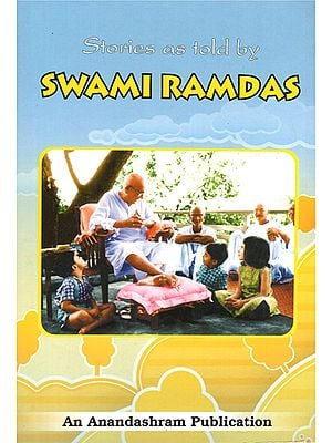 Stories as Told by Swami Ramdas