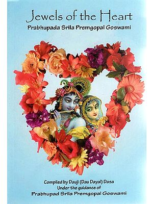 Jewels of the Heart - Prabhupada Srila Premgopal Goswami