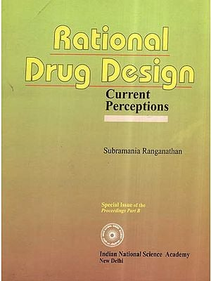 Rational Drug Design- Current Perceptions