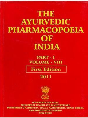 The Ayurvedic Pharmacopoeia of India - Part I (Volume - VIII)