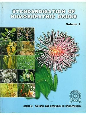 Standardisation of Homoeopathic Drugs - Volume 1