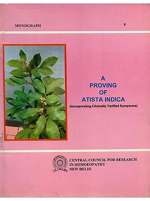 A Proving of Atista Indica - Incorporating Clinically Verified Symptoms (An Old and Rare Book)