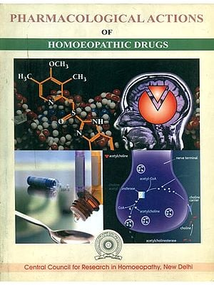 Pharmacological Actions of Homoeopathic Drugs