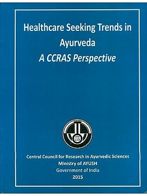 Healthcare Seeking Trends in Ayurveda - A CCRAS Parspective