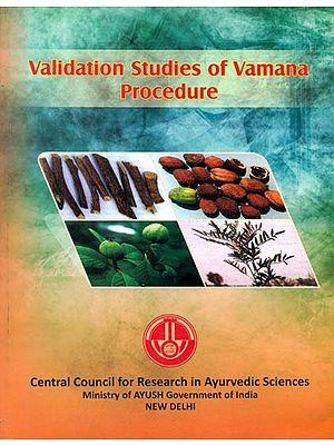 Validation Studies of Vamana Procedure