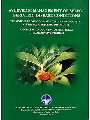 Ayurvedic Management of Select Geriatric Disease Conditions