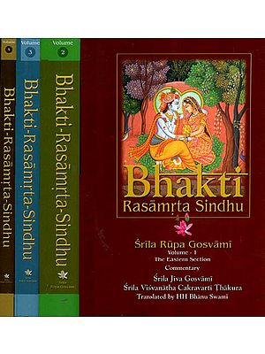 Bhakti Rasamrta Sindhu- With the Commentary Of Srila Jiva Gosvami And Visvanatha Cakravarti Thakur (Set of 4 Volumes)