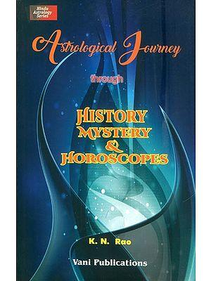 Astrological Journey Through History Mystery & Horoscopes