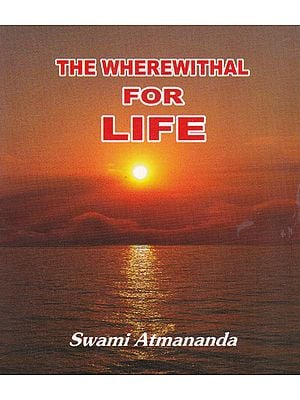 The Wherewithal for Life