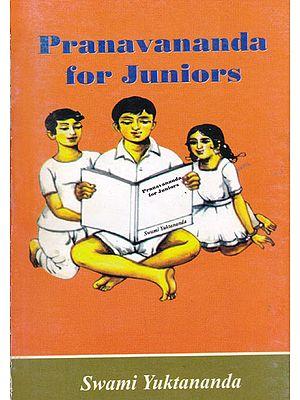 Pranavananda For Juniors