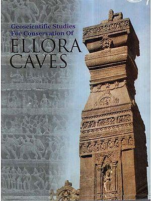 Geoscientific Studies For Conservation Of Ellora Caves