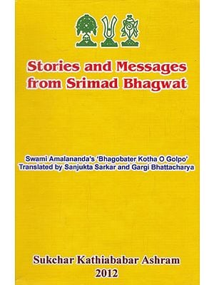 Stories and Messages From Srimad Bhagwat