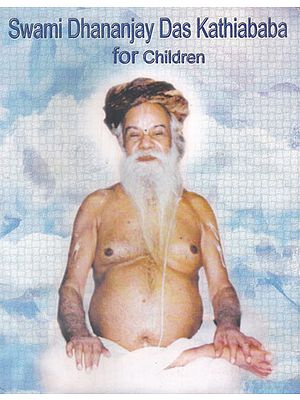 Swami Dhananjay Das Kathiababa For Children
