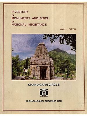 Inventory Of Monuments And Sites Of National Importance- Chandigarh Circle (An Old And Rare Book)