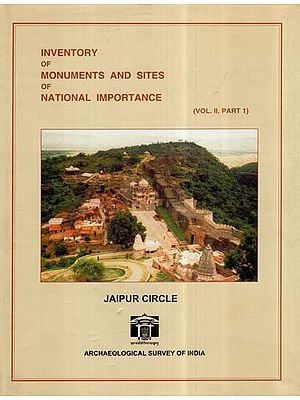 Inventory Of Monuments And Sites Of National Importance- Jaipur Circle