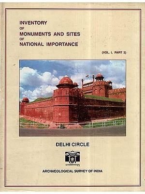 Inventory Of Monuments And Sites Of National Importance- Delhi Circle (An Old And Rare Book)
