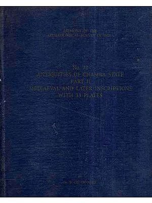 Antiquities of Chamba State - An Old and Rare Book (Vol-II)