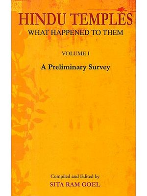 Hindu Temples- What Happened to Them (Vol- I)