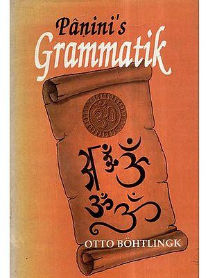 Panini's Grammatik (An Old And Rare Book)