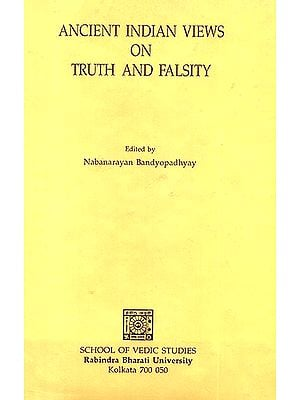 Ancient Indian Views on Truth and Falsity