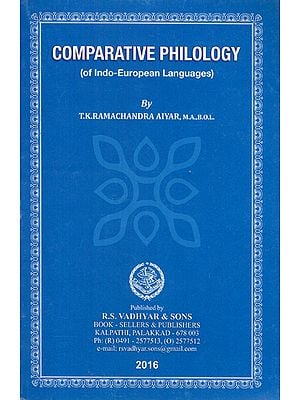 Comparative Philology (of Indo-European Languages)