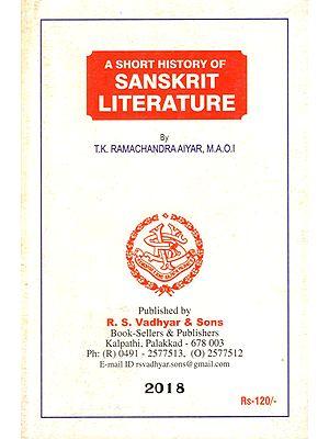 A Short History of Sanskrit Literature