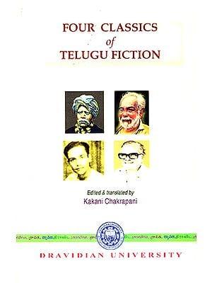 Four Classics of Telugu Fiction (1875-1953)
