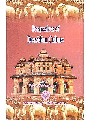 Prespective of Dravidian Culture