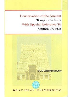 Conservation of the Ancient Temples of India with Special Reference to Andhra Pradesh