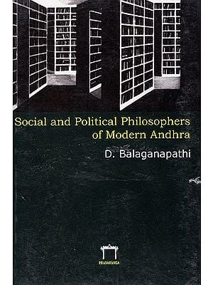 Social and Political Philosophers of Modern Andhra