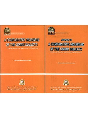 A Comparative Grammar of The Gondi Dialects : with Special Reference to Phonology and Morphology -Dravidian Linguistics Series- 2 (Set of 2 Volumes)